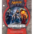 2012 Core Set Player's Guide
